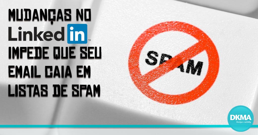 linkedin impede que email caia em spam