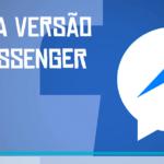 A nova versão do Messenger