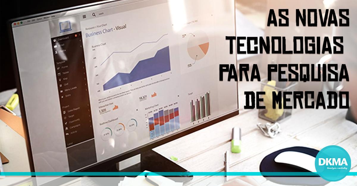 tecnologias para pesquisa de mercado