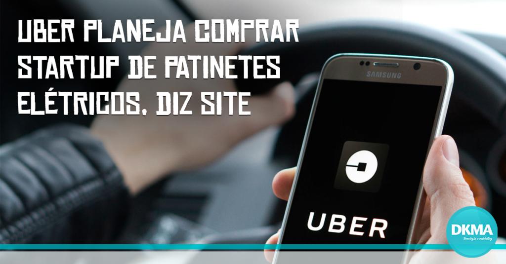 Uber planeja comprar startup de patinetes elétricos
