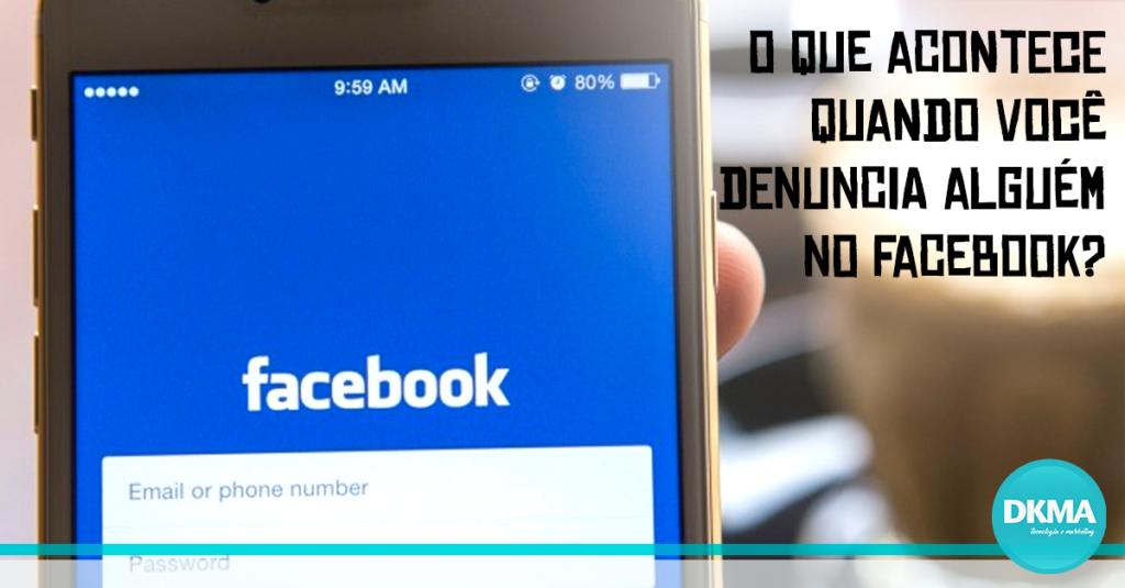 denuncia alguém no facebook