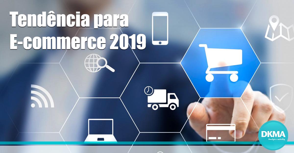Tendência para E-commerce 2019